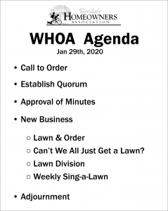 WHOA Agenda Board - prop for Bad Neighbors by Ava Love Hanna